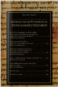 Journal for the Evangelical Study of the Old Testament Vol 1