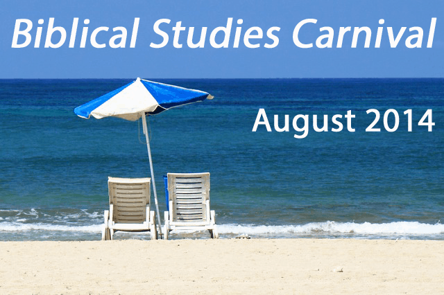 Biblical Studies Carnival - August 2014