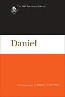 "Carol Newsom's, ""Daniel"" in the Old Testament Library series"
