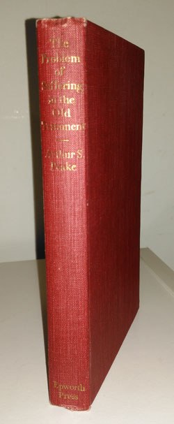 The Problem of Suffering in the Old Testament by Arthur S. Peake