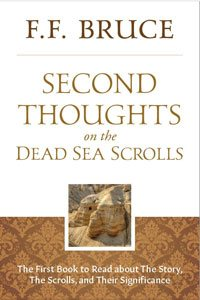 Second Thoughts on the Dead Sea Scrolls - F.F. Bruce