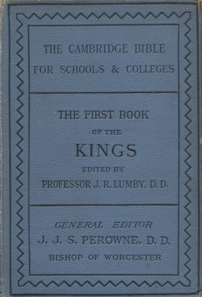 Joseph Rawson Lumby [1831-1895], The First Book of Kings.