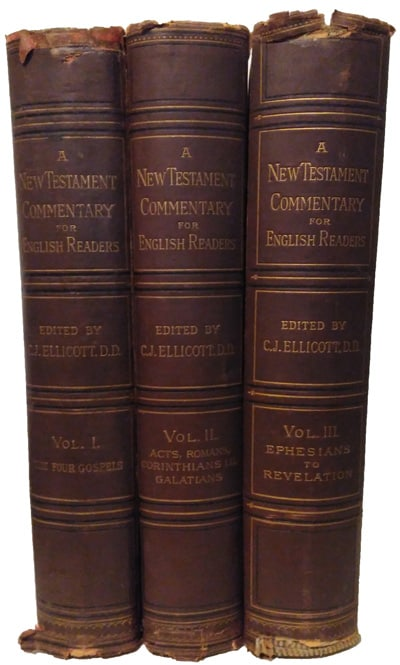 Charles John Ellicott [1819-1905], editor, A New Testament commentary for English readers various writers, 3 Vols., 3rd edn