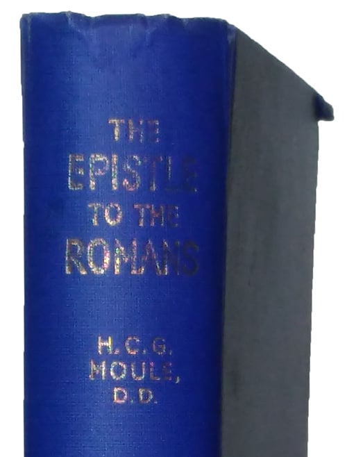 Handley Carr Glyn Moule [1841-1920], The Epistle to the Romans