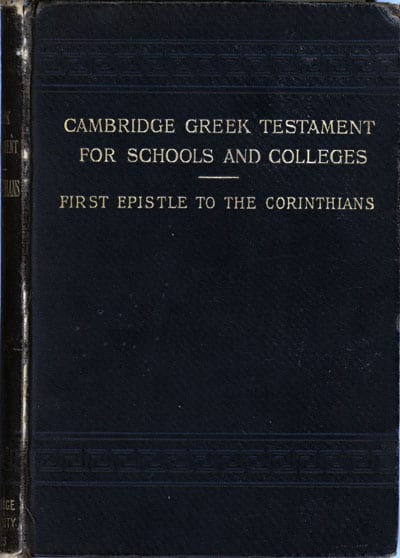 John James Lias [1834-1923], The First Epistle to the Corinthians. The Cambridge Greek Testament for Schools and Colleges
