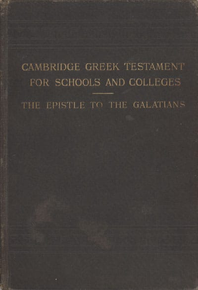 Arthur Lukyn Williams [1853-1943], The Epistle of Paul the Apostle to the Galatians with Introduction and Notes