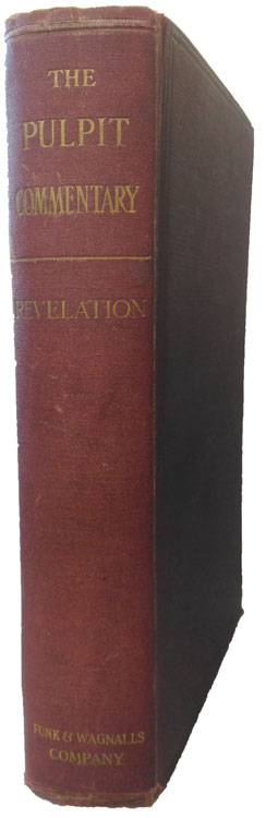 Alfred Plummer [1841-1926], Revelation. The Pulpit Commentary