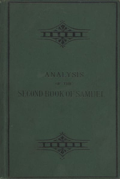 Thomas Boston Johnstone [1847-1902], Analysis of the Second Book of Samuel with Notes Critical, Historical, and Geographical also Maps and Examination Questions