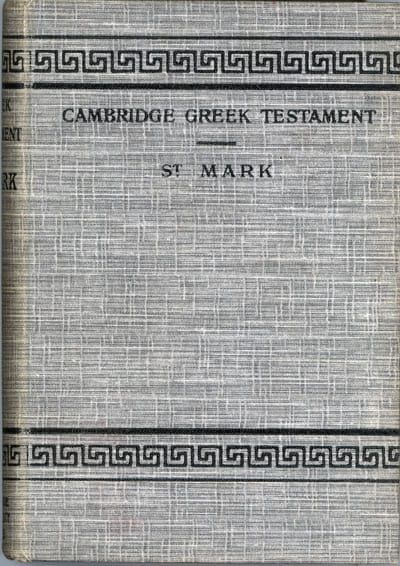 Alfred Plummer [1841-1926], The Gospel According to Mark. Cambridge Greek Testament.