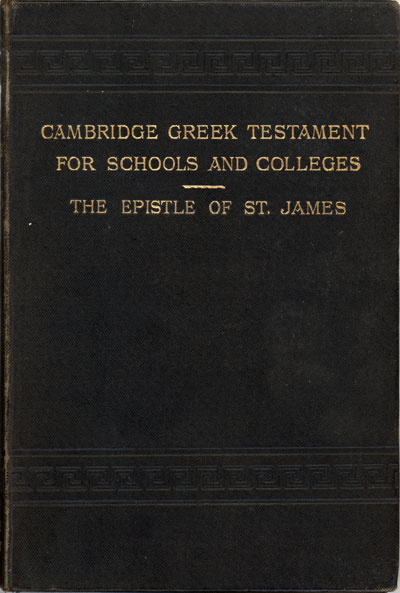 Arthur Carr [d.1917], The General Epistle of James with Notes and Introduction. Cambridge Greek Testament for Schools and Colleges