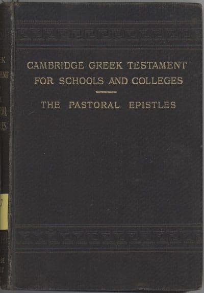 John Henry Bernard [1860-1927], The Pastoral Epistles