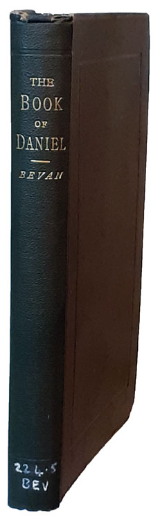 Anthony Ashley Bevan [1859-1933], A Short Commentary on the Book of Daniel
