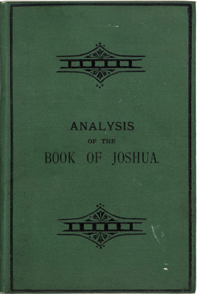 Thomas Boston Johnstone [1847-1902] & Lewis Hughes, Analysis of the Book of Joshua with Notes Critical, Historical, and Geographical also Maps and Examination Questions