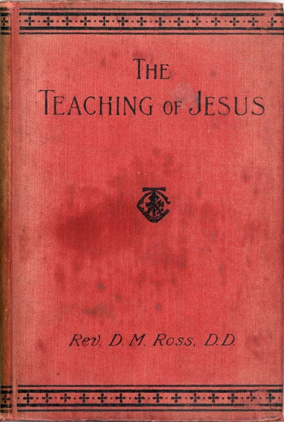 David Morison Ross [1852-?], The Teaching of Jesus