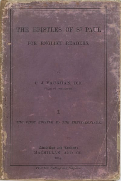 Charles John Vaughan [1816-1897], The Epistles of St. Paul For English Readers. I. The First Epistle to the Thessalonians