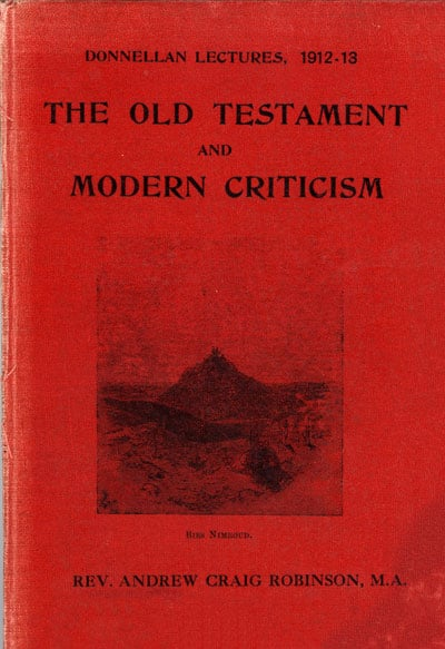 The Old Testament and Modern Criticism