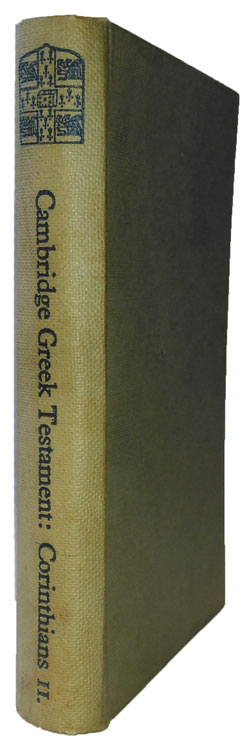 Alfred Plummer [1841-1926], The Second Epistle of Paul the Apostle to the Corinthians. Cambridge Greek Testament for Schools and Colleges