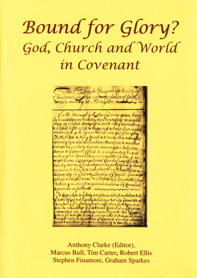 Anthony Clarke, ed., Bound for Glory? God, Church and World in Covenant