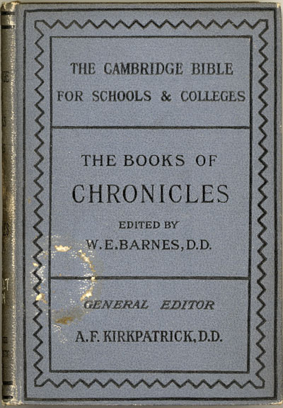William Emery Barnes [1859-1939], The Books of Chronicles with Maps and Introduction. The Cambridge Bible for Schools and Colleges