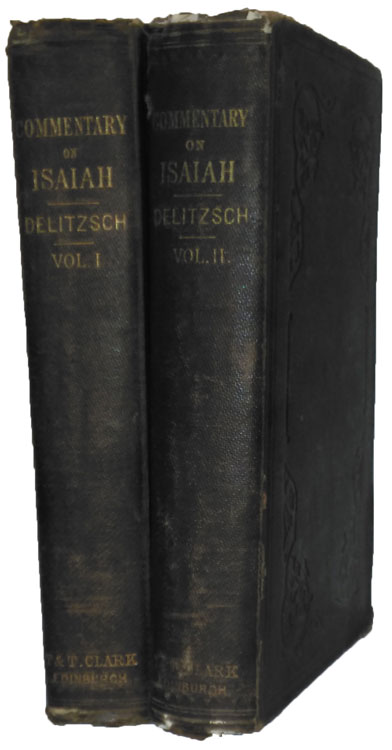 Franz Delitzsch [1813-1890], Biblical Commentary on the Prophecies of Isaiah
