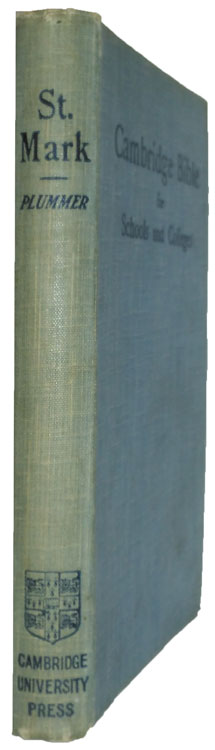 Alfred Plummer [1841-1926], The Gospel According to Mark. Cambridge Bible for Schools and Colleges