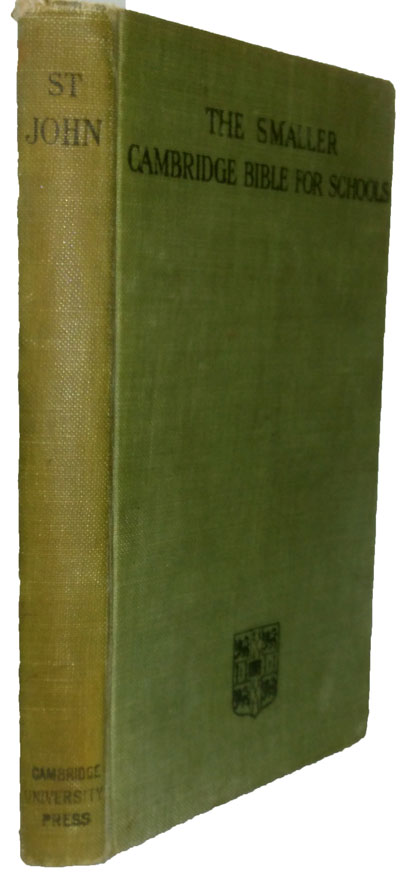Alfred Plummer [1841-1926], The Gospel According to St John with Maps, revised 1910. The Smaller Cambridge Bible for Schools