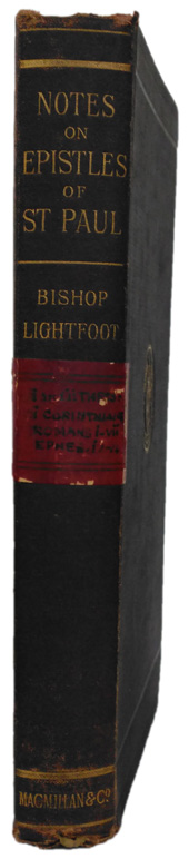 Joseph Barber Lightfoot [1828-1889], Notes on the Epistles of Paul from Unpublished Commentaries