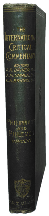 Marvin Richardson Vincent [1834-1922], A Critical and Exegetical Commentary on the Epistles to the Philippians and to Philemon