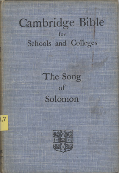 Andrew Harper [1844-?], The Song of Solomon. The Cambridge Bible for Schools and Colleges