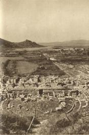 Ephesus, from the Theatre. From H.V. Morton, In the Steps of St. Paul, 2nd edn. London: Methuen and Co., Ltd., 1937, p.336.